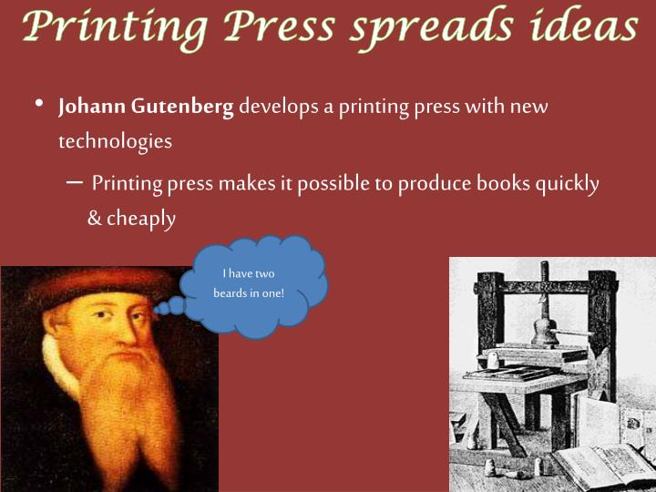 Printing Press spreads ideas