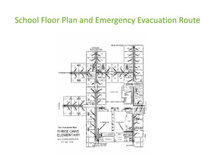School Floor Plan and Emergency Evacuation Route