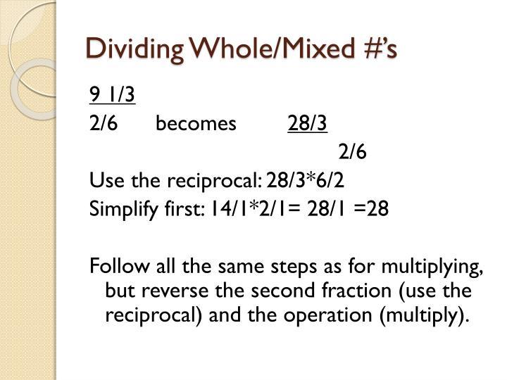 Dividing Whole/Mixed #'