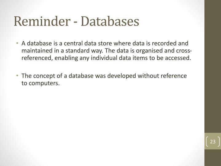 Reminder - Databases