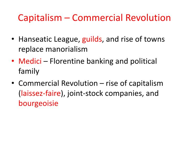 Capitalism – Commercial Revolution