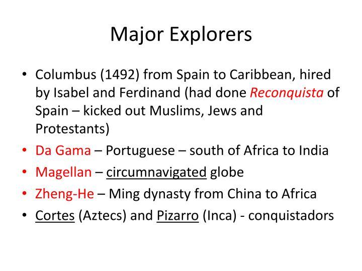 Major Explorers