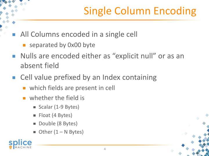 Single Column Encoding