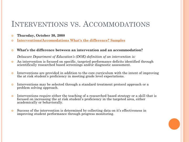 Interventions vs. Accommodations