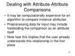 dealing with attribute attribute comparisons