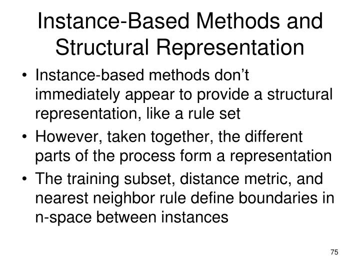 Instance-Based Methods and Structural Representation
