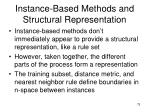 instance based methods and structural representation