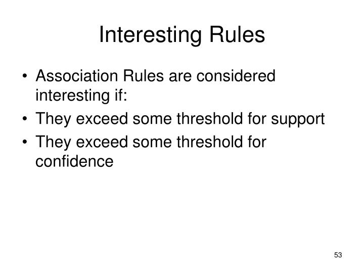 Interesting Rules