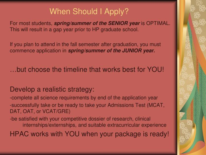 When Should I Apply?