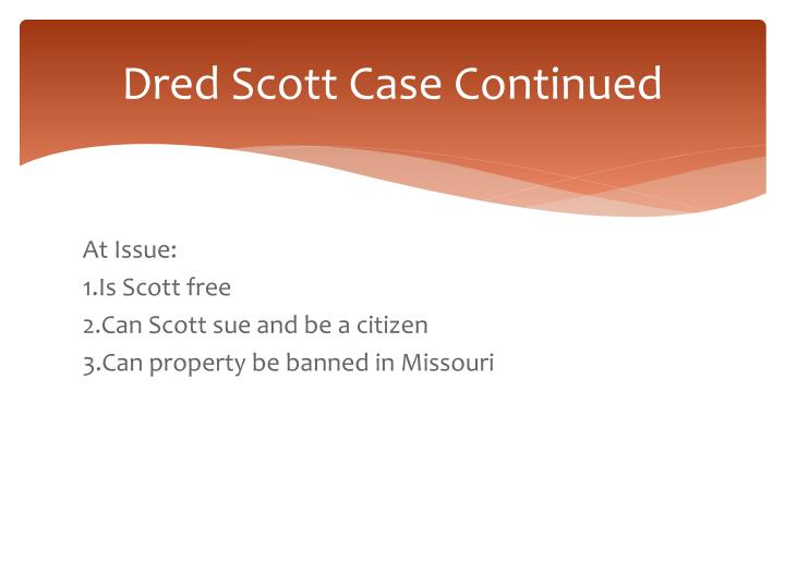 Dred Scott Case Continued