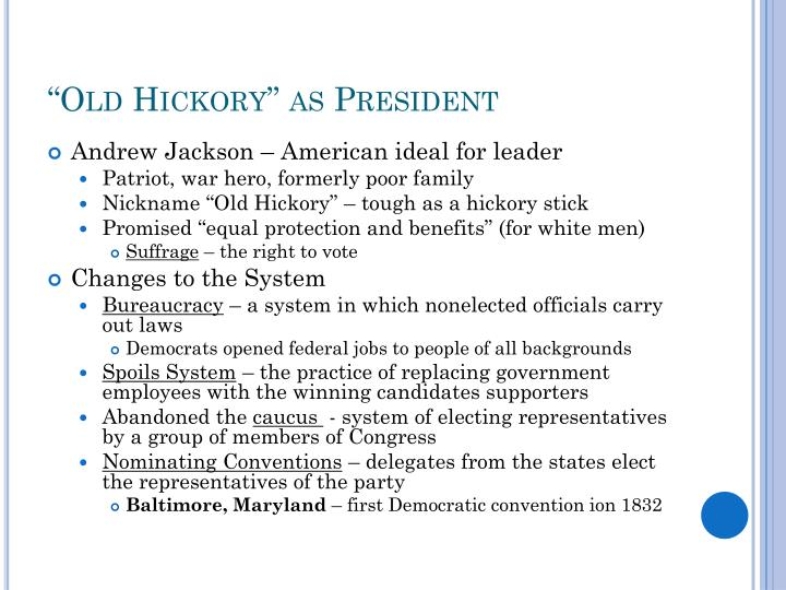 """Old Hickory"" as President"