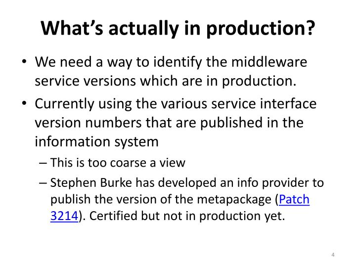What's actually in production?