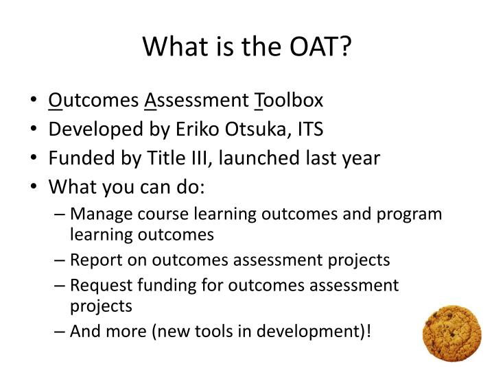 What is the OAT?