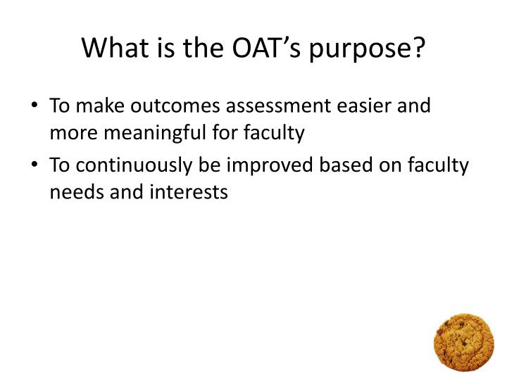 What is the OAT's purpose?