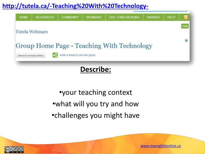 http://tutela.ca/-Teaching%20With%20Technology-