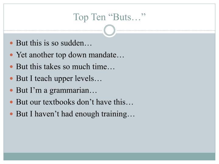 """Top Ten """"Buts…"""""""
