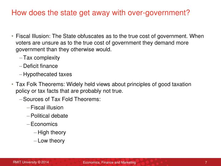 How does the state get away with over-government?