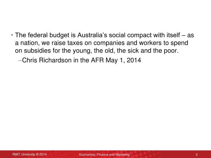 The federal budget is Australia's social compact with itself – as a nation, we raise taxes on co...