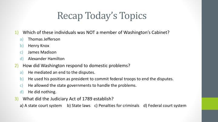 Recap Today's Topics