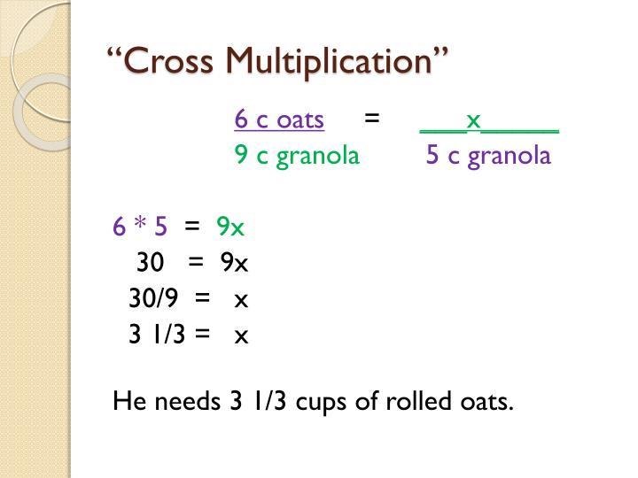 """""""Cross Multiplication"""""""