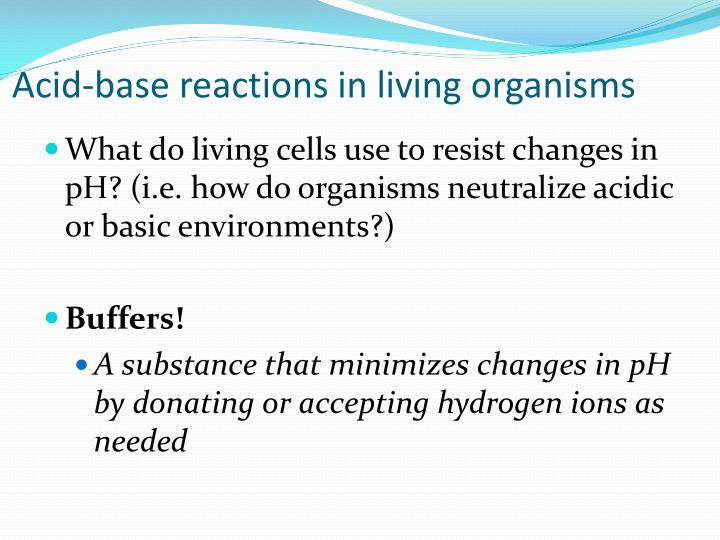 Acid-base reactions in living organisms