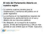 el reto del parlamento abierto en nuestra regi n