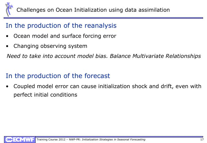 Challenges on Ocean Initialization using data assimilation