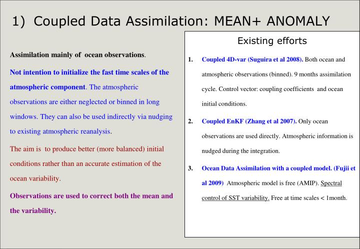 Assimilation mainly of  ocean observations