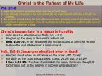 christ is the pattern of my life