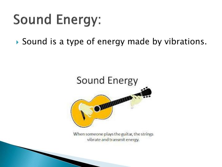 Sound Energy: