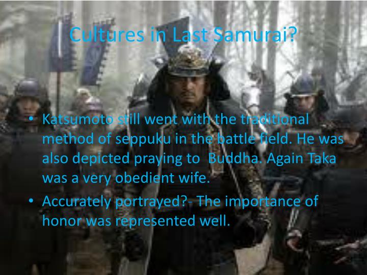 Cultures in Last Samurai?