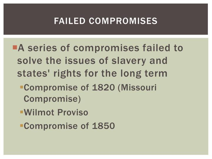 Failed Compromises
