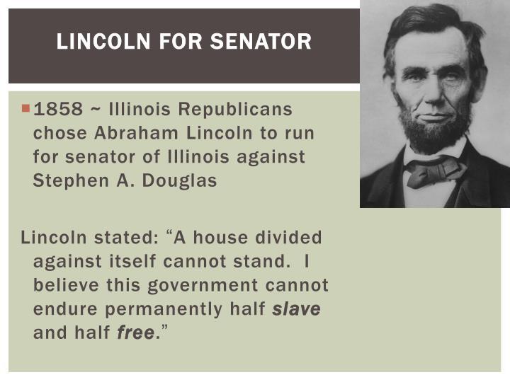 Lincoln for Senator