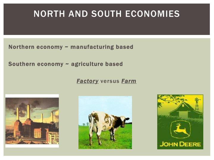 North and South Economies