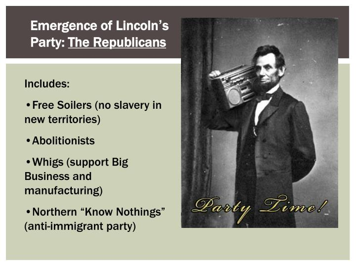 Emergence of Lincoln