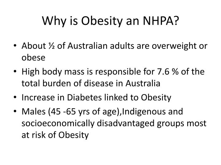 Why is Obesity an NHPA?