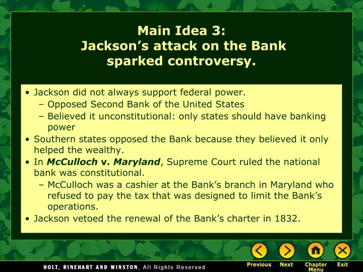 Jackson did not always support federal power.