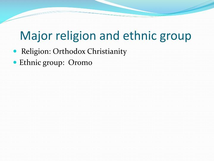 Major religion and ethnic group