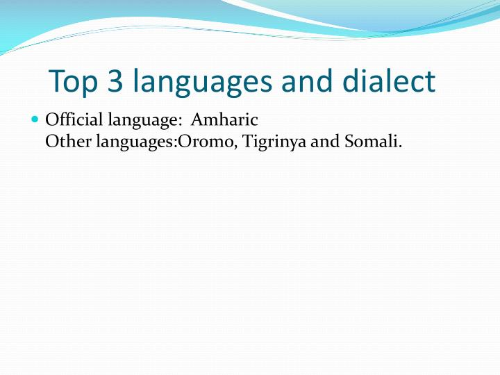 Top 3 languages and dialect