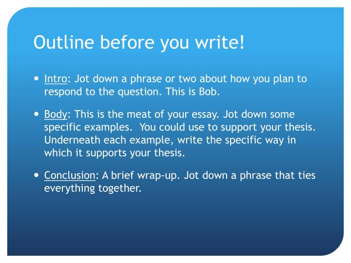 Outline before you write!