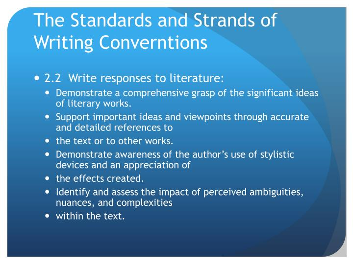 The Standards and Strands of Writing