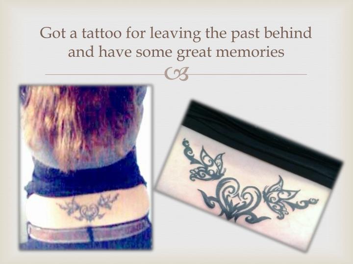 Got a tattoo