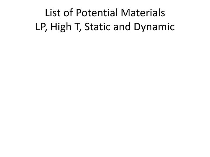 List of Potential Materials