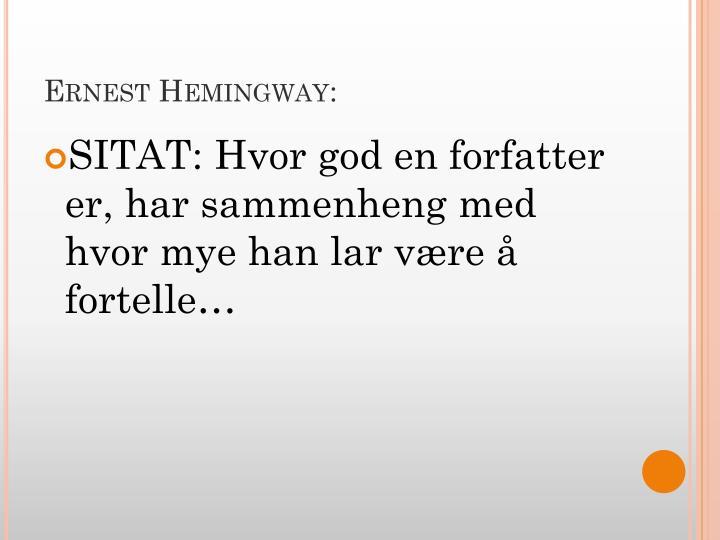 Ernest Hemingway: