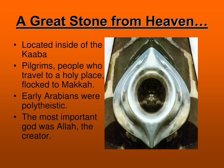 A Great Stone from Heaven…