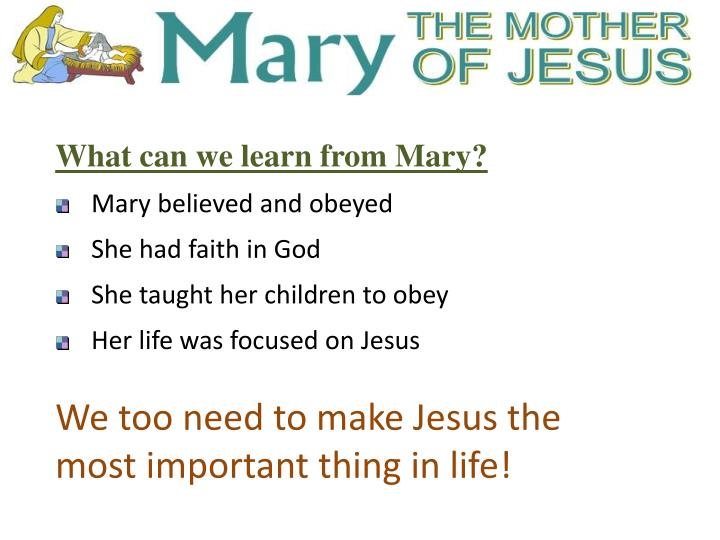 What can we learn from Mary?