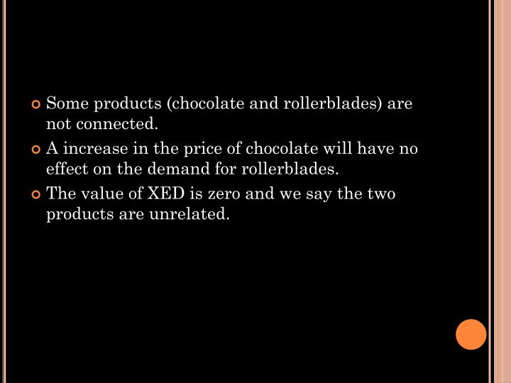 Some products (chocolate and rollerblades) are not connected.