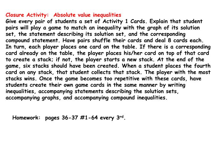 Closure Activity:  Absolute value inequalities