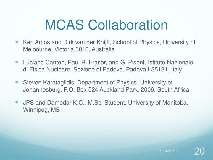 MCAS Collaboration