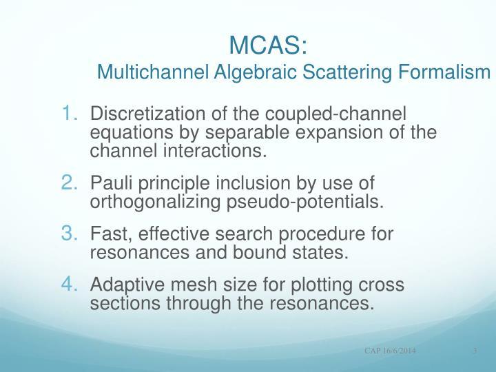 MCAS: